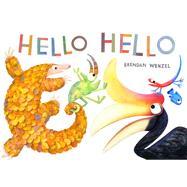Hello Hello by Wenzel, Brendan, 9781452150147