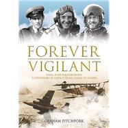 Forever Vigilant by Pitchfork, Graham, 9781910690147