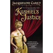 Kushiel's Justice by Carey, Jacqueline, 9780446610148