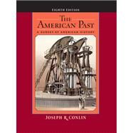 The American Past A Survey of American History by Conlin, Joseph R., 9780495050148