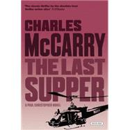 The Last Supper by McCarry, Charles, 9781590200148