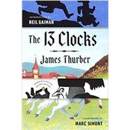 The 13 Clocks by Thurber, James; Gaiman, Neil; Simont, Marc, 9780143110149
