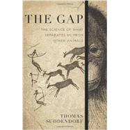 The Gap by Suddendorf, Thomas, 9780465030149