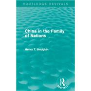 China in the Family of Nations (Routledge Revivals) by Mishan; E. J., 9781138920149