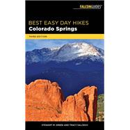 Best Easy Day Hikes Colorado Springs by Green, Stewart M.; Salcedo, Tracy, 9781493030149
