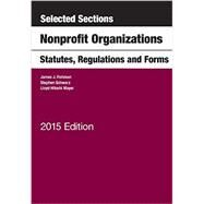 Selected Sections on Nonprofit Organizations, Statutes, Regulations, and Forms by Fishman, James; Schwarz, Stephen; Mayer, Lloyd, 9781628100150