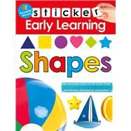 Sticker Early Learning: Shapes by Priddy, Roger, 9780312520151