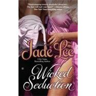 Wicked Seduction by Lee, Jade, 9780425240151