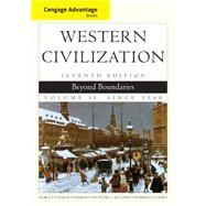 Cengage Advantage Books: Western Civilization Beyond Boundaries, Volume II by Noble, Thomas F. X.; Strauss, Barry; Osheim, Duane; Neuschel, Kristen; Accampo, Elinor, 9781133610151