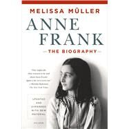 Anne Frank The Biography by M�ller, Melissa, 9781250050151
