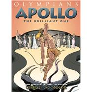 Apollo The Brilliant One by O'Connor, George, 9781626720152