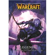 Warcraft Legends Vol. 2 by Knaak, Richard A.; Sparrow, Aaron; Jolley, Dan, 9780989700153