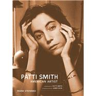 Patti Smith by Stefanko, Frank; Smith, Patti; Kaye, Lenny; Murray, Chris (AFT), 9781683830153