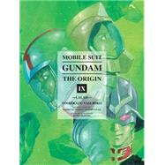 Mobile Suit Gundam: THE ORIGIN, Volume 9 by Yasuhiko, Yoshikazu, 9781941220153