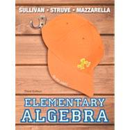Elementary Algebra by Sullivan, Michael, III; Struve, Katherine R.; Mazzarella, Janet, 9780321880154