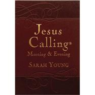 Jesus Calling Morning & Evening by Young, Sarah, 9780718040154