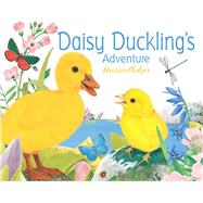 Daisy Duckling's Adventure by Pledger, Maurice, 9781626860155