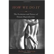 How We Do It by Martin, Robert, 9780465030156