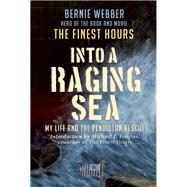 Into a Raging Sea by WEBBER, BERNIETOUGIAS, MICHAEL, 9780991340156