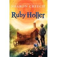 Ruby Holler by Creech, Sharon, 9780060560157