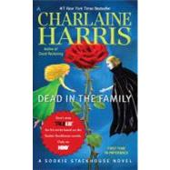 Dead in the Family: A Sookie Stackhouse Novel by Harris, Charlaine, 9780441020157