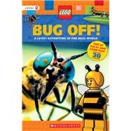 Bug Off! (LEGO Nonfiction) A LEGO Adventure in the Real World by Scholastic; Arlon, Penelope, 9781338130157