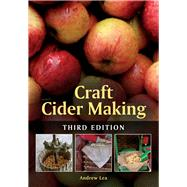 Craft Cider Making by Lea, Andrew, 9781785000157