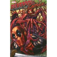 Deadpool Vs. Carnage by Bunn, Cullen; Espin, Salva; Jacinto, Kim, 9780785190158
