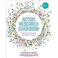 The Action Research Guidebook by Sagor, Richard D.; Williams, Charlene, 9781506350158