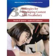 35 Strategies for Developing Content Area Vocabulary by Spencer, Brenda H.; Guillaume, Andrea M., 9780131750159
