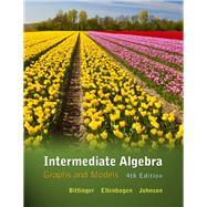 Intermediate Algebra Graphs & Models plus MyMathLab/MyStatLab -- Access Card Package