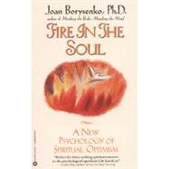 Fire in the Soul by Borysenko, Joan, 9780446670159