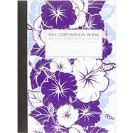 Purple Hibiscus Large 2 Color Decomposition Ruled Book by Michael Roger, Inc., 9781589440159