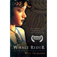 The Whale Rider by Ihimaera, Witi, 9780152050160