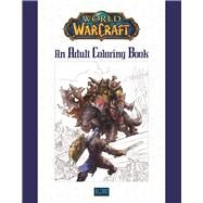 World of Warcraft: An Adult Coloring Book by Unknown, 9780989700160