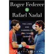 Roger Federer and Rafael Nadal by Fest, Sebastián, 9781510710160