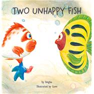 Two Unhappy Fish by Zhao, Bingbo, 9781760360160