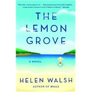 The Lemon Grove by Walsh, Helen, 9780804170161