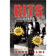 Bits: A Comedy Writer's Screams of Consciousness by Solms, Kenny; Burnett, Carol, 9781632260161