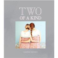 Two of a Kind by Kerfante, Sandrine, 9781452140162