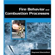 Fire Behavior And Combustion Processes by Shackelford, Ray, 9781401880163
