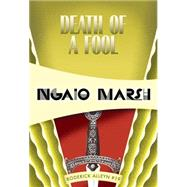 Death of a Fool by Marsh, Ngaio, 9781631940163