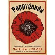 Poppyganda by Leonard, Matthew, 9781910500163