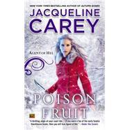 Poison Fruit by Carey, Jacqueline, 9780451470164