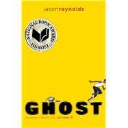 Ghost by Reynolds, Jason, 9781481450164
