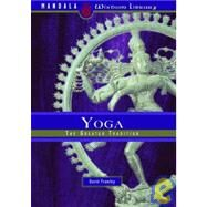 Yoga The Greater Tradition by Frawley, David, 9781601090164