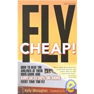 Fly Cheap! by Monaghan, Kelly, 9781887140164