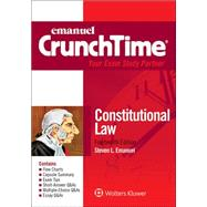 Crunchtime: Constitutional Law 14e by Emanuel, Steven L., 9781454870166