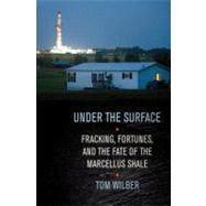 Under the Surface by Wilber, Tom, 9780801450167