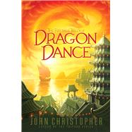 Dragon Dance by Christopher, John, 9781481420167